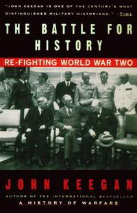 Battle For History - Re-Fighting World War II