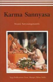 Karma Sannyasa [Oct 30, 2006] Swami Saraswati Satyasangananda