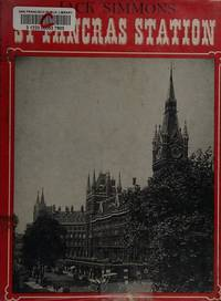 St. Pancras Station by  Jack Simmons - Hardcover - 1968-11-01 - from Parrot Books Ltd (SKU: mon0000028612)