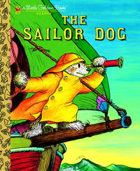 Sailor Dog; a Little Golden Book by  Illustrator  Garth - Hardcover - Reprint - 1998 - from Caroline Leone BookServices and Biblio.com
