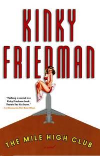 image of The Mile High Club (Kinky Friedman Novels (Paperback))