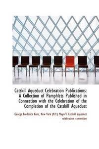 Catskill Aqueduct Celebration Publications