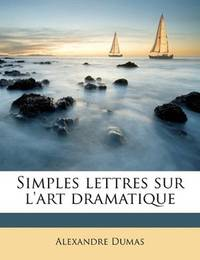 image of Simples lettres sur l'art dramatique (French Edition)
