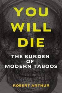 image of You Will Die: The Burden of Modern Taboos