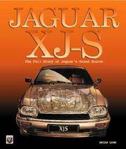 Jaguar XJS: The Full Story of Jaguar's Grand Tourer