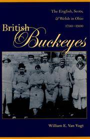 British Buckeyes : the English, Scots, and Welsh in Ohio, 1700-1900