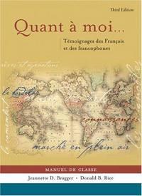 Quant a moi...: Témoignages des Français et des Francophones (French Edition)