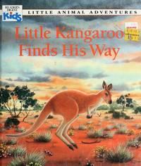 Little Kangaroo Finds His Way: Little Animal Adventures