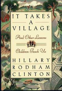image of It Takes a Village, and Other Lessons Children Teach Us