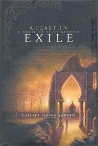 A Feast in Exile : A Novel of Count Saint-Germain