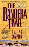 image of The Bandera Trail (The Trail Drive)