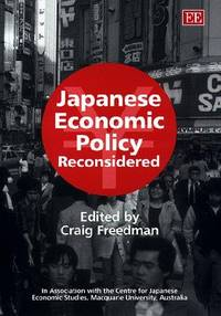 Japanese economic policy reconsidered.
