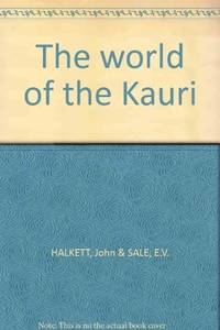 The World of the Kauri.