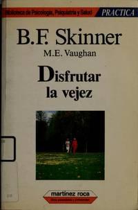 Disfrutar La Vejez (Spanish Edition)