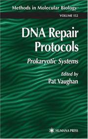 DNA Repair Protocols (2000, Hardcover) (Hardcover, 2000)