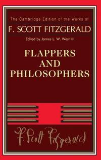 image of Flappers and Philosophers (The Cambridge Edition of the Works of F. Scott Fitzgerald)