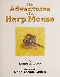 The Adventures of a Harp Mouse