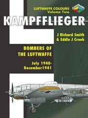 Kampfflieger -Bombers of the Luftwaffe July 1940-December 1941,Volume 2
