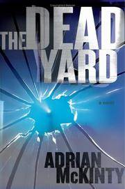 The Dead Yard by  Adrian McKinty - Signed First Edition - 2006 - from Christopher Morrow. Bookseller (SKU: 0002610)