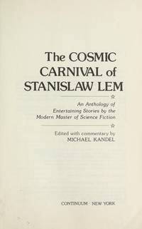 The Cosmic Carnival Of Stanislaw Lem