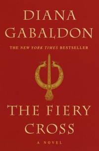 The Fiery Cross : A Novel