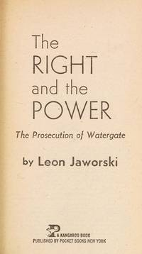 image of The Right and the Power the Prosecution of Watergate