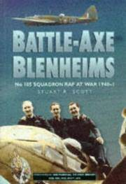 Battle-Axe Blenheims - No.105 Squadron RAF at War 1940-1