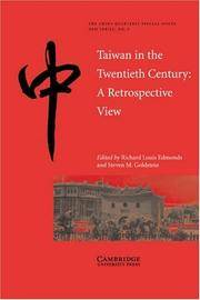 Taiwan in the Twentieth Century: A Retrospective View (The China Quarterly Special Issues)