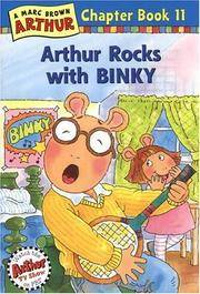 Arthur Rocks with BINKY (Arthur Chapter Books #11)