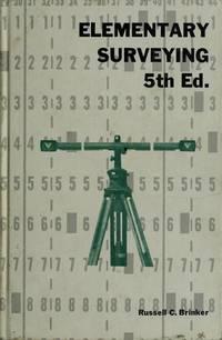 Elementary Surveying (International Textbooks in Civil Engineering)