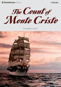 image of Dominoes: Level 3: 1,000 Headwords: The Count of Monte Cristo: Count of Monte Cristo Level 3