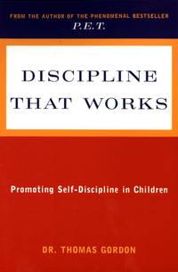 image of Discipline That Works: Promoting Self-Discipline in Children (Plume)
