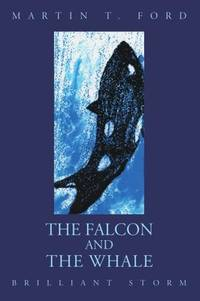 The Falcon and the Whale: Brilliant Storm