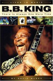 B.B. King: There is Always One More Time