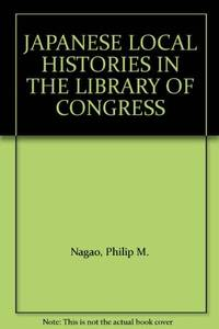 Japanese local histories in the Library of Congress; a bibliography