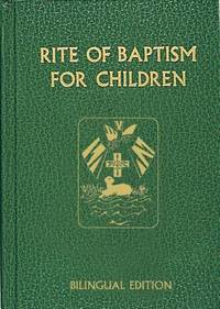 Rite of Baptism for Children: Bilingual Edition