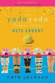 The Yada Yada Prayer Group Gets Caught
