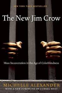image of The New Jim Crow: Mass Incarceration in the Age of Colorblindness  [Revised Edition]