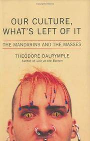 Our Culture, What's Left of It : The Mandarins and the Masses