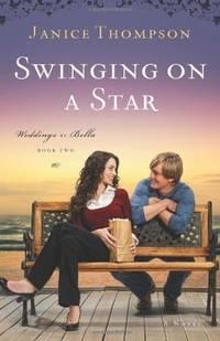 Swinging on a Star (Weddings by Bella, Book 2)