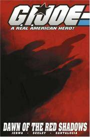 G.I. Joe Volume 8: Rise Of The Red Shadows (G. I. Joe: A Real American Hero!) (v. 8)