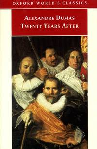 Twenty Years After. Oxford World's Classics