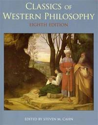 Classics of Western Philosophy (8th Edition)