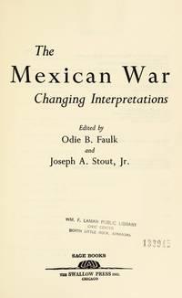 The Mexican War, changing interpretations