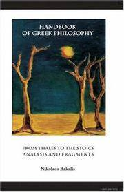 Handbook of Greek Philosophy: From Thales to the Stoics Analysis and Fragments