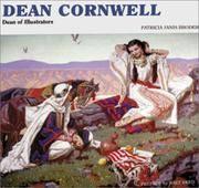 Dean Cornwell : Dean of Illustrators [new]