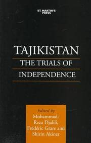 TAJIKISTAN -  THE TRIALS OF INDEPENDENCE