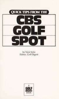 Quick Tips from the CBS Golf Spot by Nick Seitz - 1982