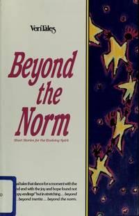 Veritales: Beyond the Norm : Short Stories for the Evolving Spirit