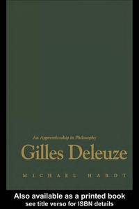 Gilles Deleuze by Michael Hardt - Paperback - from October Books (SKU: 1860460985)